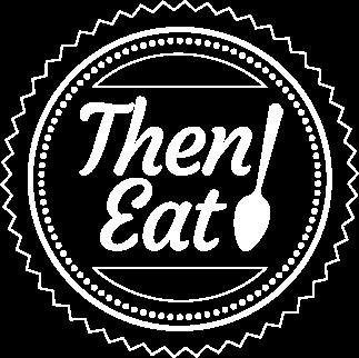 Then Eat